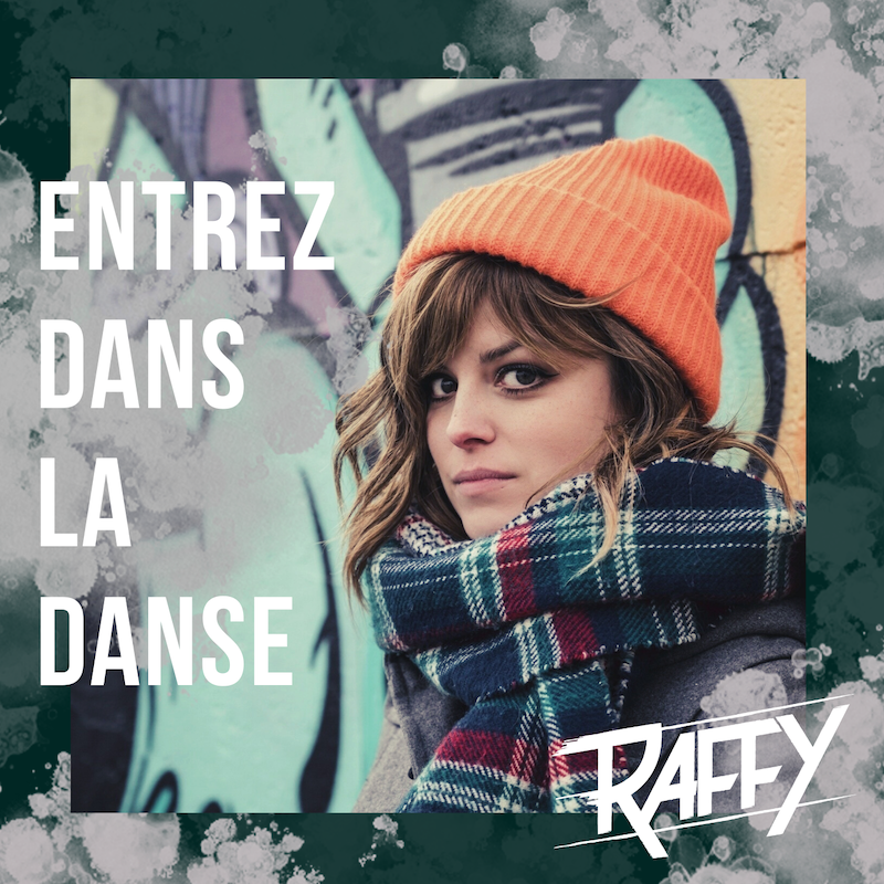 Raffy Entrez Dans La Danse Single 2019